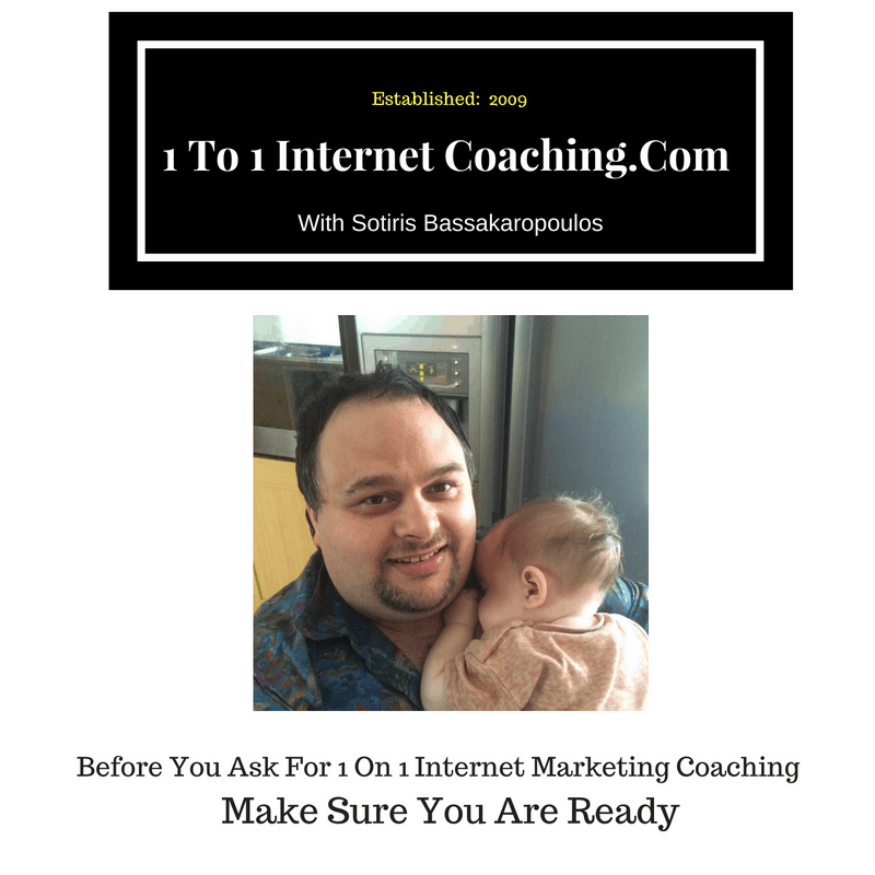 Before You Ask For 1 On 1 Internet Marketing Coaching Make Sure You Are Ready
